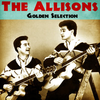 The ALLISONS - Golden Selection (Remastered)