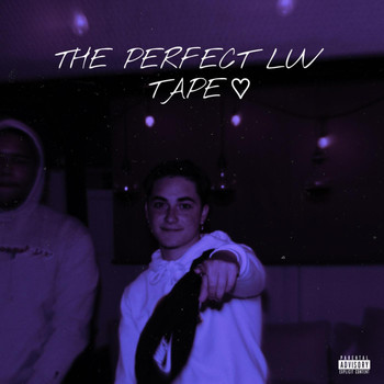 Ethan - THE PERFECT LUV TAPE (Explicit)