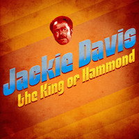 Jackie Davis - The King of Hammond (Remastered)