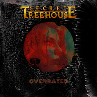 Secret Treehouse - Overrated
