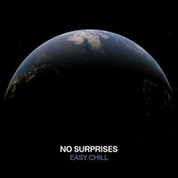 Easy Chill - No Surprises (Instrumental)