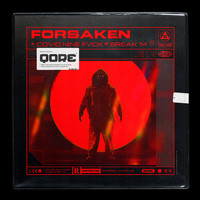 Forsaken - COVID NINE FVCK / Break 'M (Explicit)