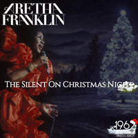 Aretha Franklin - The Silent on Christmas Night