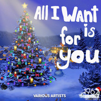 Various Artists - All I Want for Christmas Is You
