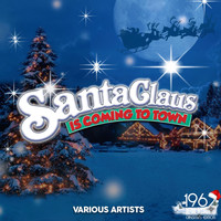 Various Artists - Santa Claus Is Coming to Town