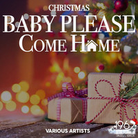 Various Artists - Christmas Baby Please Come Home