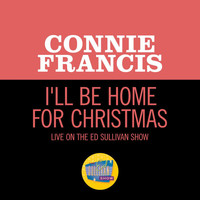 Connie Francis - I'll Be Home For Christmas (Live On The Ed Sullivan Show, December 23, 1962)