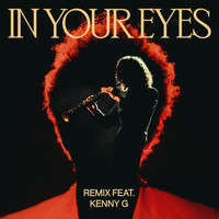 The Weeknd - In Your Eyes (Remix)