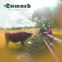The Damned - The Rockfield Files