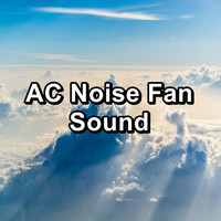 White Noise For Sleeping - AC Noise Fan Sound