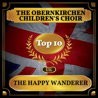 The Obernkirchen Children's Choir - The Happy Wanderer (UK Chart Top 40 - No. 2)