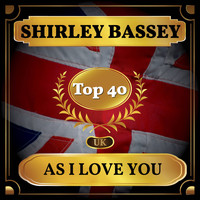 Shirley Bassey - As I Love You (UK Chart Top 40 - No. 27)