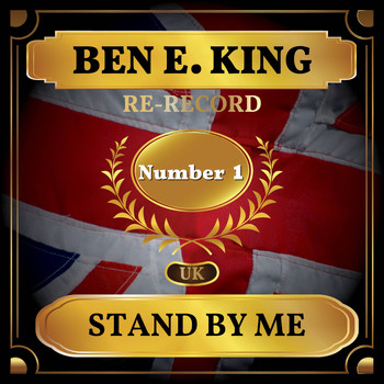 Ben E. King - Stand By Me (UK Chart Top 40 - No. 1)