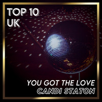 Candi Staton - You Got the Love (UK Chart Top 40 - No. 3)