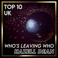 Hazell Dean - Who's Leaving Who (UK Chart Top 40 - No. 4)
