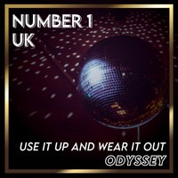 Odyssey - Use it Up and Wear it Out (UK Chart Top 40 - No. 1)