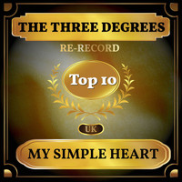 THE THREE DEGREES - My Simple Heart (UK Chart Top 40 - No. 9)