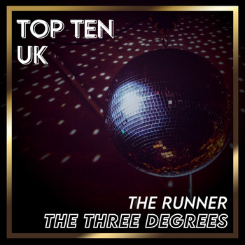 THE THREE DEGREES - The Runner (UK Chart Top 40 - No. 10)