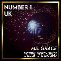 The Tymes - Ms. Grace (UK Chart Top 40 - No. 1)