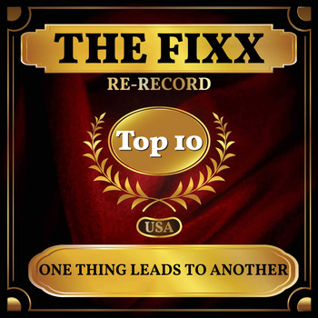 The Fixx - One Thing Leads to Another (Billboard Hot 100 - No 4)