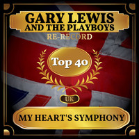 Gary Lewis and The Playboys - My Heart's Symphony (UK Chart Top 40 - No. 36)