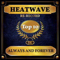 Heatwave - Always and Forever (UK Chart Top 40 - No. 9)