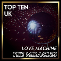 The Miracles - Love Machine (UK Chart Top 40 - No. 3)