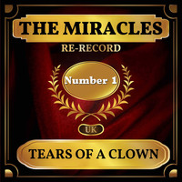 The Miracles - Tears of a Clown (UK Chart Top 40 - No. 1)
