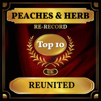 Peaches & Herb - Reunited (UK Chart Top 40 - No. 4)
