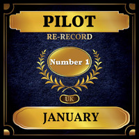 Pilot - January (UK Chart Top 40 - No. 1)