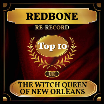 Redbone - The Witch Queen of New Orleans (UK Chart Top 40 - No. 2)