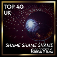 Sinitta - Shame Shame Shame (UK Chart Top 40 - No. 28)