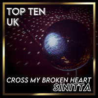 Sinitta - Cross My Broken Heart (UK Chart Top 40 - No. 6)
