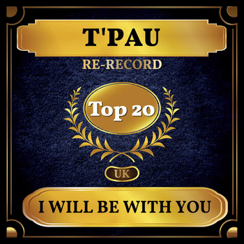 T'Pau - I Will Be with You (UK Chart Top 40 - No. 14)