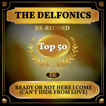 The Delfonics - Ready or Not Here I Come (Can't Hide from Love) (UK Chart Top 50 - No. 41)