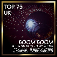 Paul Lekakis - Boom Boom (Let's Go Back to My Room) (UK Chart Top 100 - No. 60)