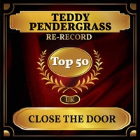 Teddy Pendergrass - Close the Door (UK Chart Top 50 - No. 41)