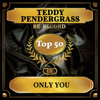 Teddy Pendergrass - Only You (UK Chart Top 50 - No. 41)