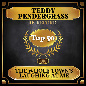 Teddy Pendergrass - The Whole Town's Laughing at Me (UK Chart Top 50 - No. 44)