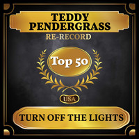 Teddy Pendergrass - Turn Off the Lights (Billboard Hot 100 - No 48)