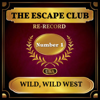 The Escape Club - Wild, Wild West (Billboard Hot 100 - No 1)