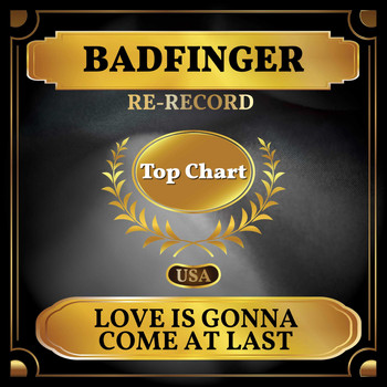 Badfinger - Love Is Gonna Come at Last (Billboard Hot 100 - No 69)