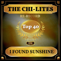 The Chi-Lites - I Found Sunshine (UK Chart Top 40 - No. 35)
