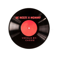 Cassie - He Needs a Mommy