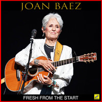 Joan Baez - Fresh From The Start