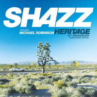 Shazz - Heritage (10th Anniversary Remastered Edition)