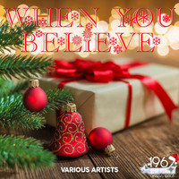 Various Artists - When You Believe
