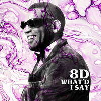 Ray Charles - What'd I Say (8D)