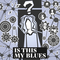 Tesa - Is This My Blues