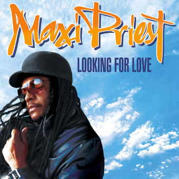 Maxi Priest - Looking For Love
